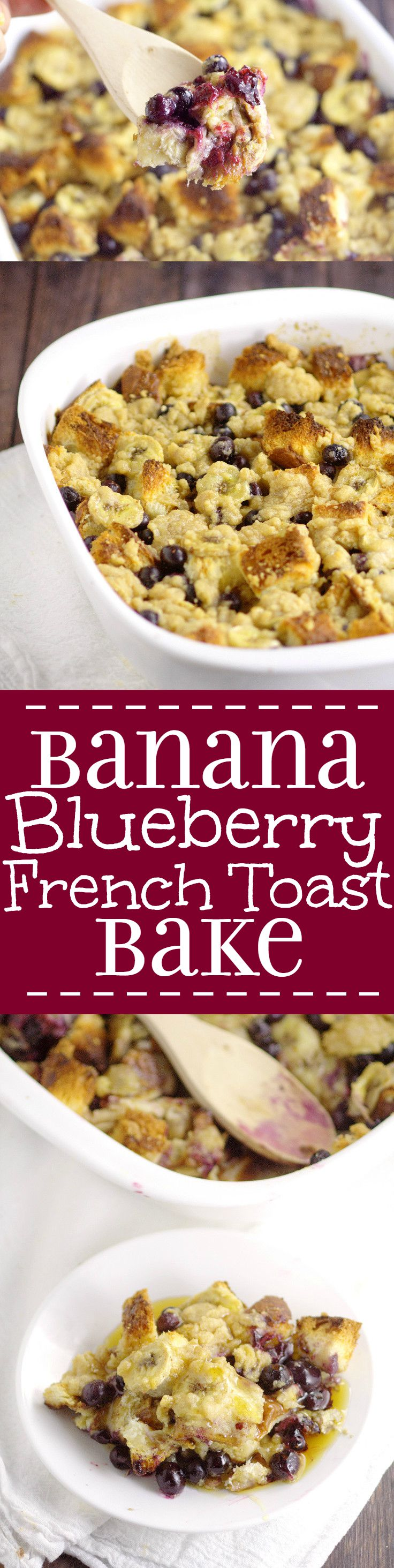 Banana Blueberry French Toast Bake Recipe Is A Sweet And Amazing Overnight  Breakfast Or Brunch Recipe