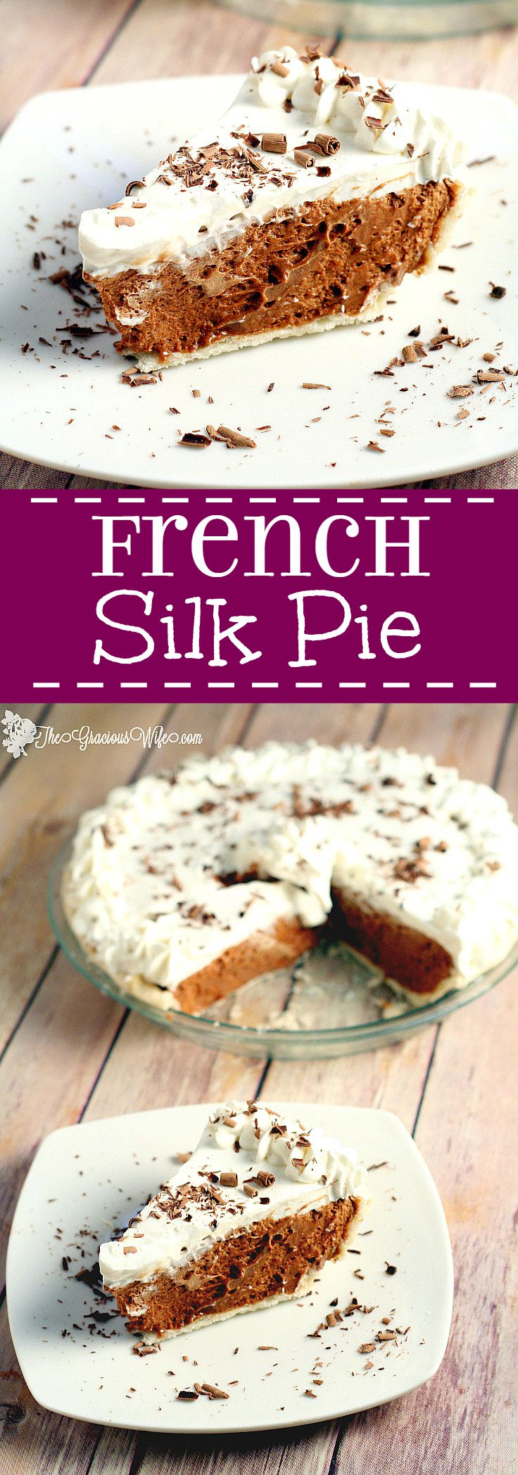French Silk Pie | The Gracious Wife