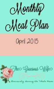 Monthly Meal Plan: April 2015