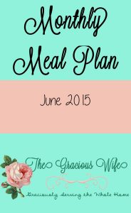 Monthly Meal Plan: June 2015