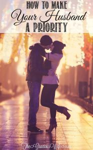 How to Make Your Husband a Priority