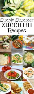Over 40 easy and Simple Zucchini Recipes perfect for using up your garden fresh zucchini this Summer.  From sweet to savory and cheesy to fresh, this simple zucchini recipes list has it all! These are such great quick and easy summer side dishes recipes!