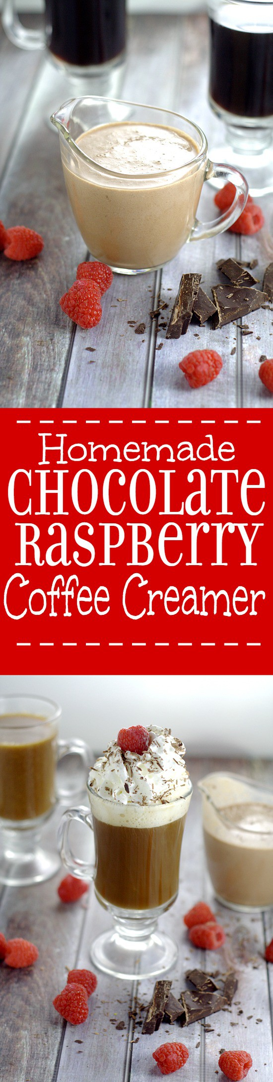 Homemade Chocolate Raspberry Coffee Creamer.Rich, decadent Homemade Chocolate Raspberry Coffee Creamer with smooth, creamy chocolate and a fruity kick of raspberries is sure to transform your coffee into an amazing, indulgent treat. Make some gourmet coffee at home! This would be delicious for Valentine's Day too!