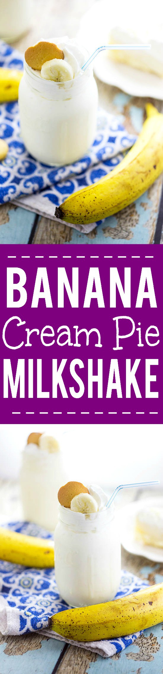 Banana Cream Pie Milkshake Recipe - Two cool, creamy Summer favorites combine into one quick and easy no bake dessert recipe in this simple, scrumptious Banana Cream Pie Milkshake recipe! Top with whipped cream and vanilla wafer cookies for a special comfort food touch!