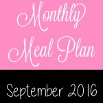 September 2016 Monthly Meal Plan
