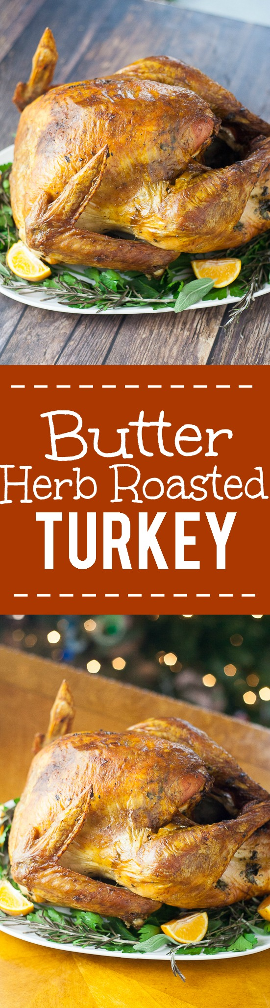Golden, juicy, and delicious, this Butter Herb Roasted Turkey recipe ...