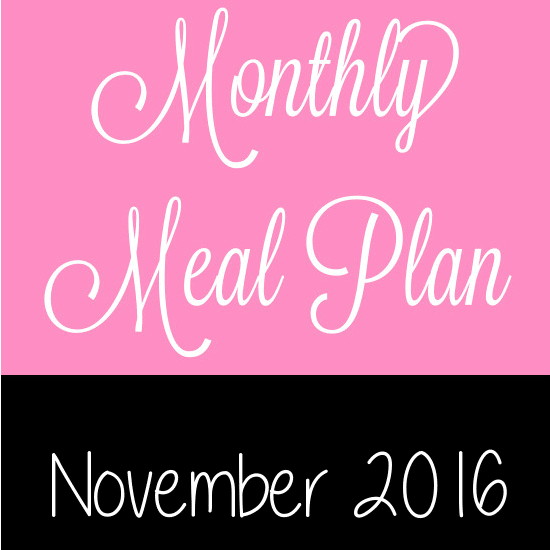 November 2016 Monthly Meal Plan