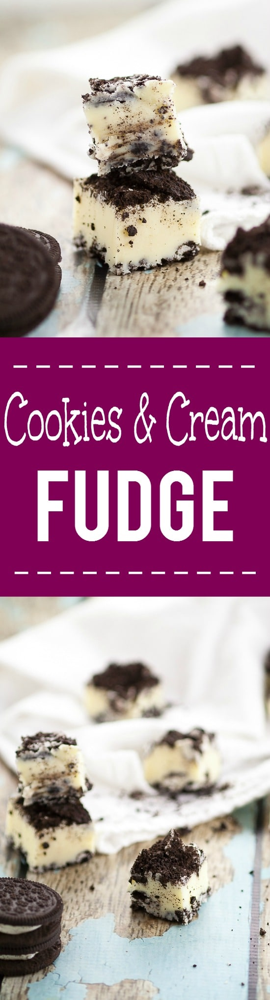 Cookies and Cream Fudge Recipe -Quick and easy Cookies and Cream Fudge recipe with just 5 ingredients for a simple but delicious sweet treat. Classic and sweet white chocolate fudge with crunchy chocolate cookies for a scrumptious crowd-pleasing favorite.