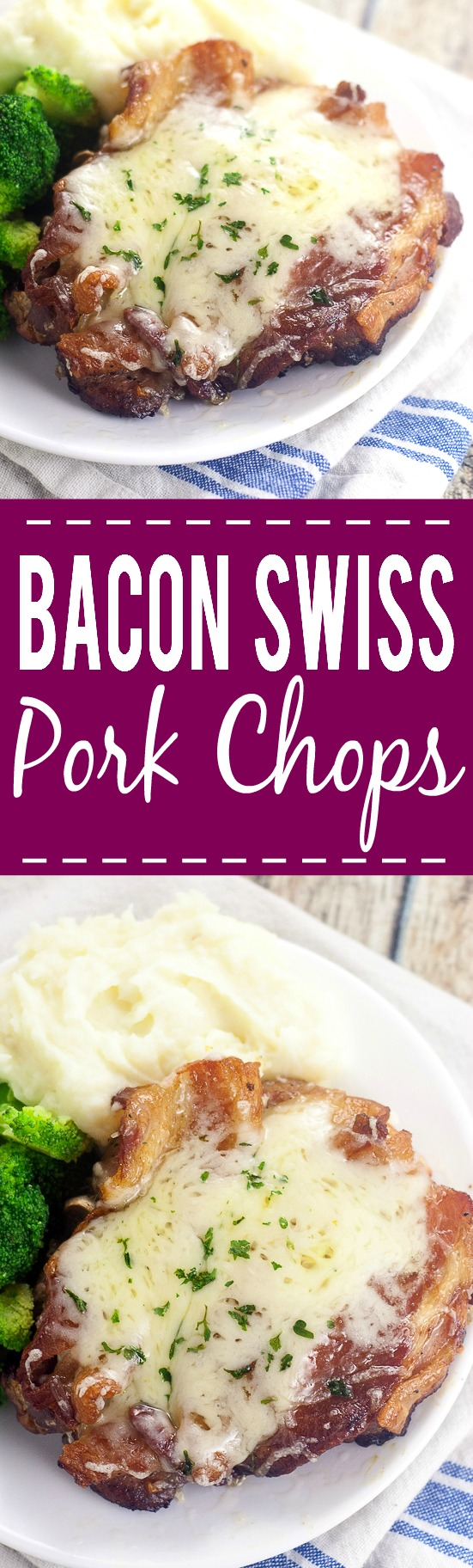 Bacon Swiss Pork Chops Recipe -Juicy pork chops topped with bacon and cheese. This 5 ingredient Bacon Swiss Pork Chops recipe is quick and easy and an instant family favorite! Love this easy family dinner recipe! Can't go wrong with bacon!