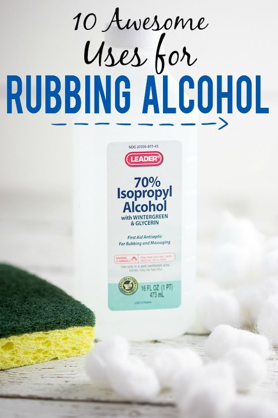 10 Awesome Uses for Rubbing Alcohol -Rubbing alcohol is a necessity to have around the house, and not just for first aid! Check out these 10 Great Uses for Rubbing Alcohol to get the most out of your bottle!