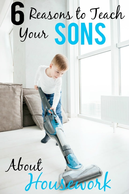 6 Reasons to Teach Your Sons about Housework -Housework is an important skill for everyone to learn, including boys. Put your boys to work and check out these 6 reasons to teach your sons about housework. Parenting Tips