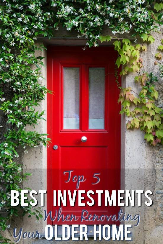 Top 5 Best Investments When Renovating an Older Home - Confused on where to start renovating your older home? Some projects are worth more when selling than others, and some will even pay you back! Check out these top 5 best investments when renovating an older home to get started on the right track. DIY Farm house renovation