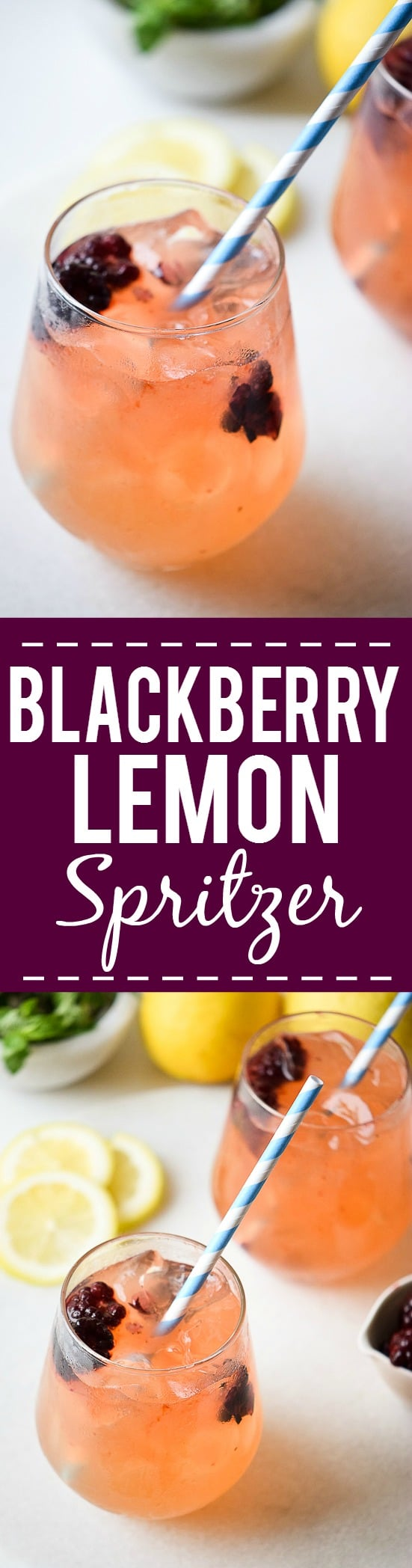 Blackberry Lemon Spritzer Recipe - Fresh, a little sweet, and a lot of delicious, this tangy Blackberry Lemon Spritzer is perfect for all occasions and can be made into a mocktail or a cocktail.