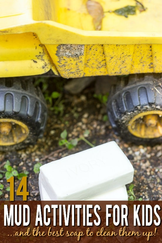 14 Dirt and Mud Activities -There are so many health benefits to kids going outside and playing in the mud, and there's no need to worry when you can clean up gently after with Ivory Soap. Encourage your kids to have fun and get muddy with these 14 mud activities for kids, then wash up with the best soap!