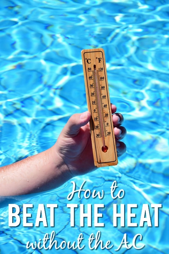 How to Beat the Heat without Turning on the AC -Whether you're trying to save money or dealing with a broken air conditioner, sometimes you need to find simple ways to beat the heat without turning on the AC like these 6 tips!