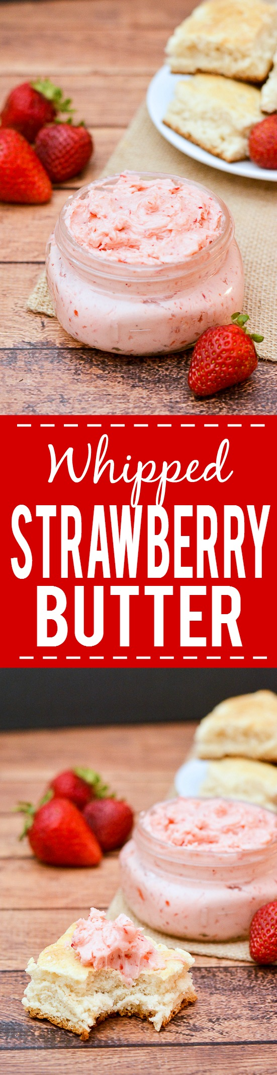 Whipped Strawberry Butter recipe - Sweet and fresh Whipped Strawberry Butter goes perfectly on your favorite roll, biscuit, or scone for a refreshing and yummy treat. Make it in just 10 minutes with 3 ingredients! Yummy and easy DIY gift idea too! Just put it in a mason jar and tie a bow with twine.