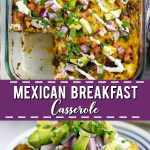 Mexican Breakfast Casserole is an overnight breakfast casserole, packed with flavor from salty, juicy chorizo, creamy eggs, tortillas, and gooey cheese! Like your favorite breakfast burrito in one tasty make ahead recipe! Vegetarian option included too! #breakfast #breakfastcasserole