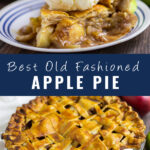 Collage image with side view of a slice of apple pie with vanilla ice cream on top, overhead picture of a whole apple pie with a lattice crust surrounded by apples on a rustic wood background, and the words