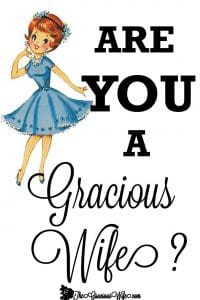 Is a Gracious WIfe June Cleaver? A Pinterest-Perfect woman? What IS a Gracious Wife? From TheGraciousWife.com #love #marriage