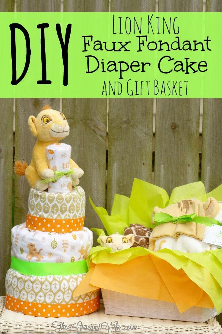 DIY Lion King Faux Fondant Diaper Cake   The Gracious Wife