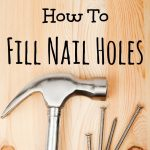How to Fill Nail Holes