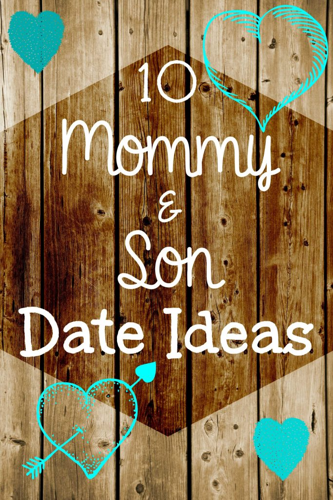 10 mom and son date night ideas