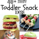 More Toddler Snack Ideas