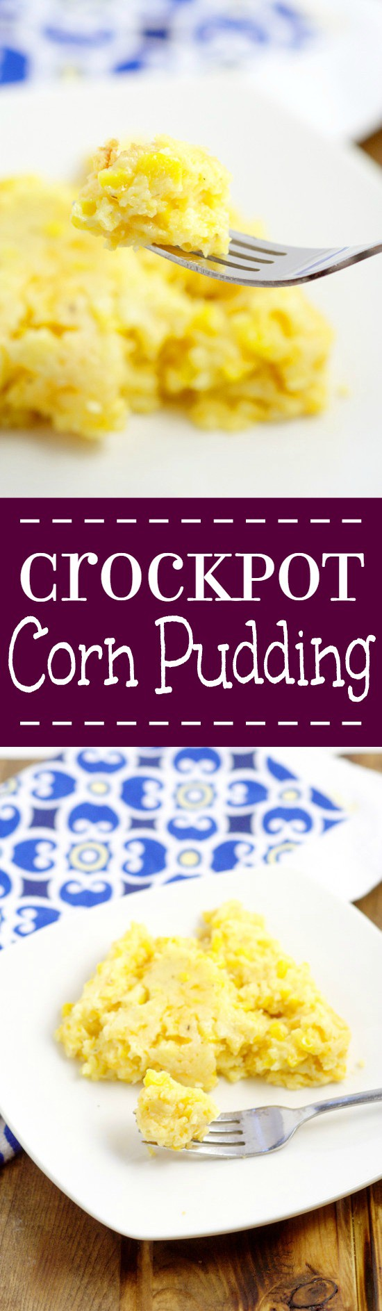 Crockpot Corn Pudding recipe with sweet corn and cornbread mixed with salty, gooey cheese, all in the slow cooker, for a delicious and simple side dish.  I love this at Thanksgiving every year! Plus it takes care of the veggies and the bread!