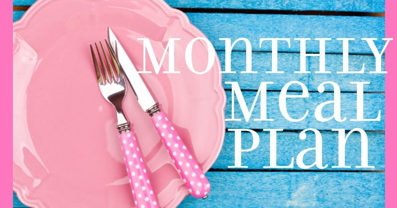 Easy Monthly Meal Plan for weekly and daily breakfast, snack, and dinner. All you need to do is print, add your sides and shop! |frugal living | saving money