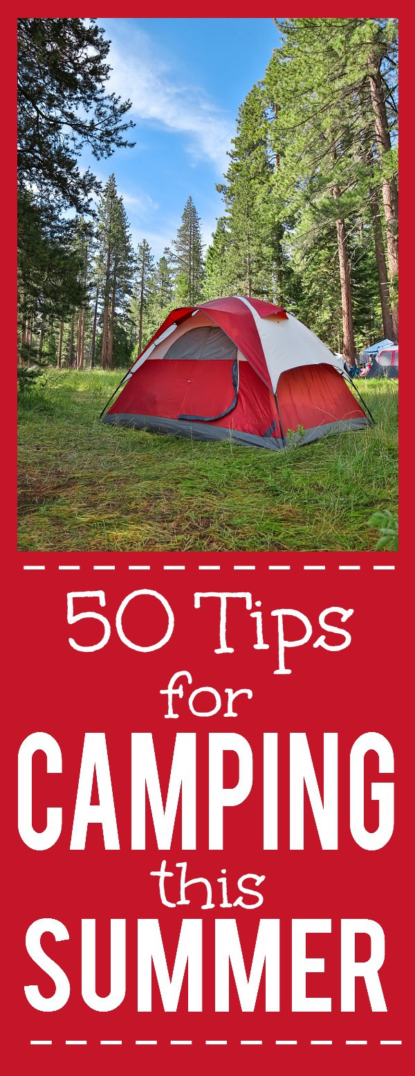 50 Tips for Camping this Summer -Going camping this Summer? Make your camping trip the best ever with these 50 clever and useful Tips for Camping this Summer. Going with the family this year! I'll definitely use these tips!