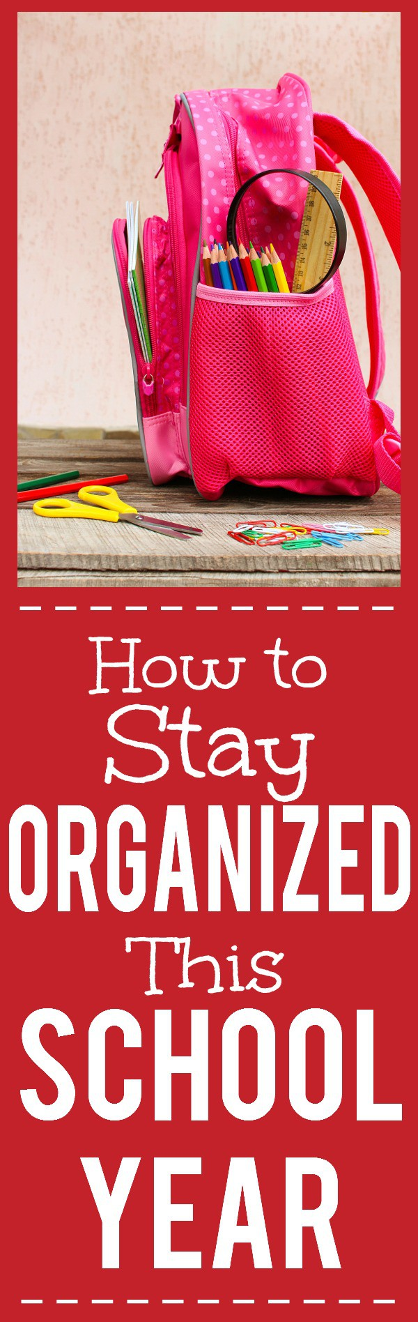 How to Get and Keep Your Kids Organized this School Year - 6 Easy Tips! Jump into the school year the right way by getting and staying organized with these 6 tips for how to keep your kids organized this school year for a happier, healthier year! Just what we needed!