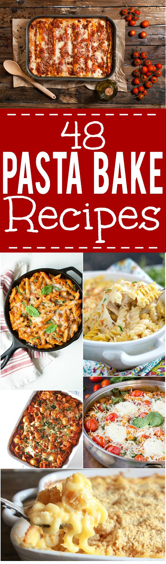 48 Pasta Bake Recipes - Make these simple, cheesy, saucy Pasta Bake Recipes for a quick and easy, crowd-pleasing dinner. With 48 of the BEST baked pasta dishes to choose from, you'll definitely find one you love! Perfect for easy family dinner!