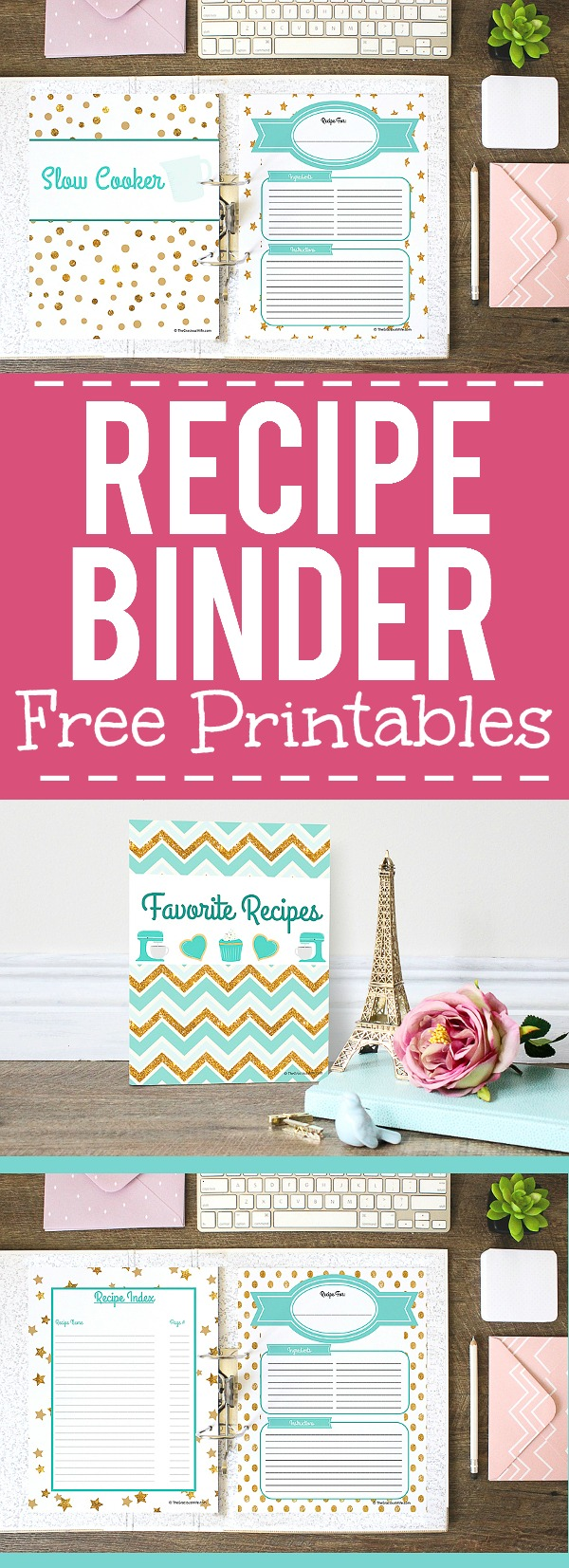 How to Make a Recipe Binder with Free DIY Recipe Binder Printables - Organize all of your favorite recipes and recipes you want to try in one cute place with these cute, pretty, and practical DIY Recipe Binder Printables in 4 different colors.