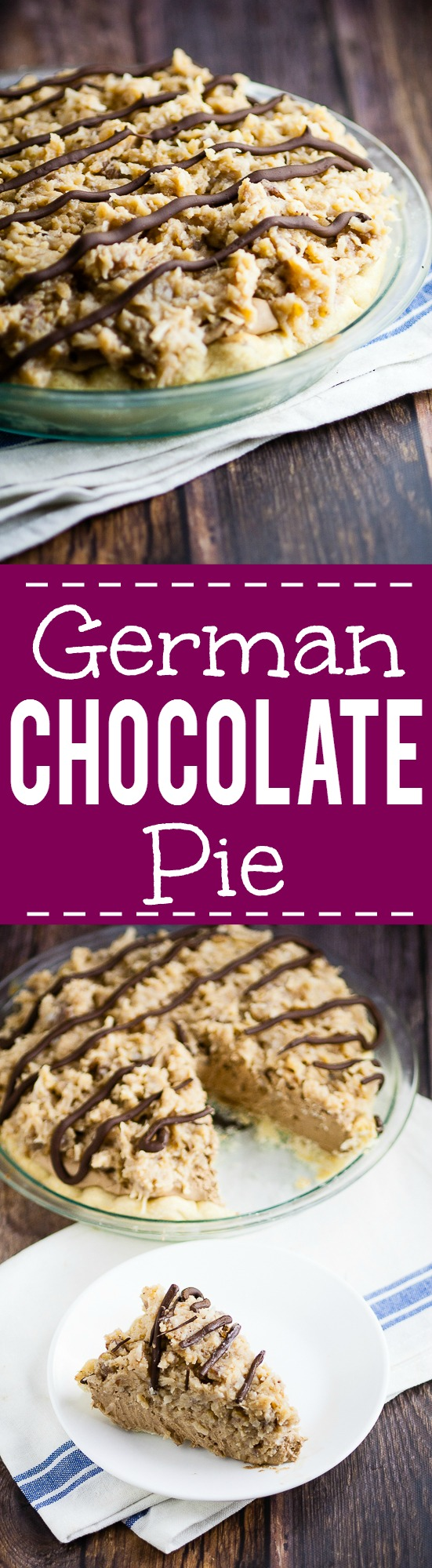 German Chocolate Pie recipe -Silky and creamy, this sweet German Chocolate Pie recipe combines a chocolate cream pie with German sweet chocolate, topped with caramel coconut pecan frosting to make a pie that's to-die-for. Such an easy pie recipe!