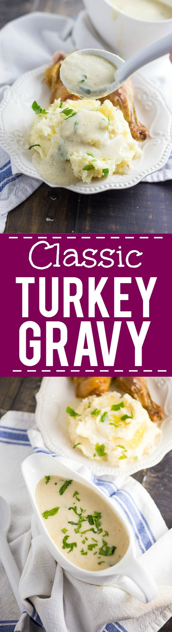 Easy Classic Turkey Gravy Recipe with a secret ingredient that makes it totally amazing. Perfect for Thanksgiving! A simple classic Turkey Gravy recipe that is guaranteed to please on your Thanksgiving table. The perfect turkey gravy recipe to complement your gorgeous Thanksgiving turkey.