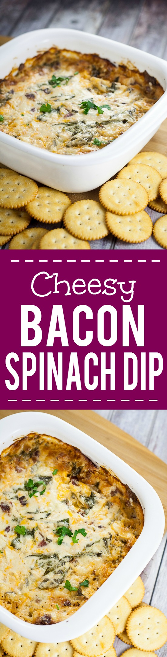 Cheesy Bacon Spinach Dip recipe -Quick, easy, and especially tasty, this Cheesy Bacon Spinach Dip recipe takes just 30 minutes to make, can be made ahead, and is a perfect cozy dip for your next party or gathering! Great easy appetizer recipe for a crowd!