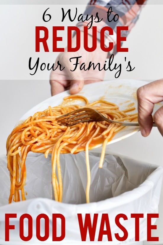 6 Ways to Reduce Your Family's Food Waste -Save money and resources by wasting less food. Stop wasting and start being resourceful now with these 6 easy ways to reduce your family's food waste! Frugal living - budget