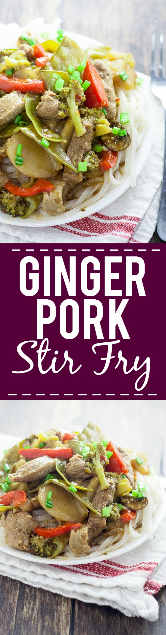 Ginger Pork Stir Fry Recipe -Super easy and healthy too, this Ginger Pork Stir Fry recipe is packed with flavor from teriyaki, ginger, garlic, pork, and more, plus all of your favorite veggies. Perfect quick and easy healthy family dinner recipe!