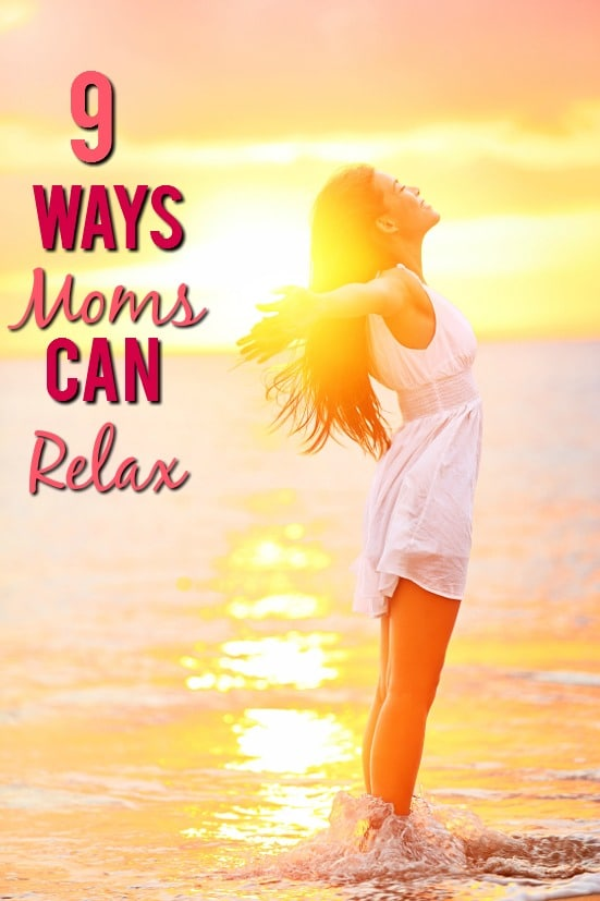 9 Ways Mom Can Relax -Being a mom can be stressful. Sometimes it seems likeyou have to do it all, when all youreally need is a break. Feel more calm and like yourself with these 9 easy ways moms can relax. Parenting Tips