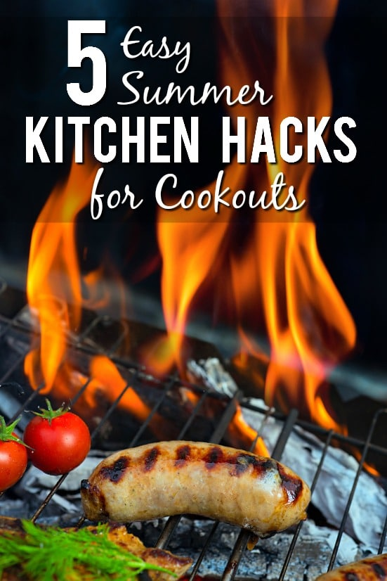 6 Easy Summer Kitchen Hacks for Cookouts - Make Summer cookouts easier and even more fun and relaxing with these 6 simple, and totally genius, Summer Kitchen Hacks for Cookouts.  Cooking Tips | Cooking Hacks
