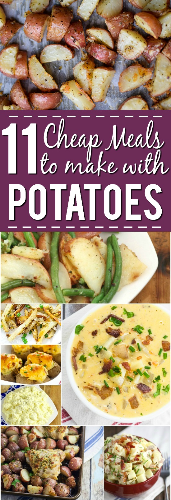 11 Cheap Meals with Potatoes -You can save money by making some frugal meals to stretch your food and your money with these 11 yummy and filling Cheap Meals to Make with Potatoes. Frugal living and saving money with these frugal meals with potatoes. They're sooo good too!