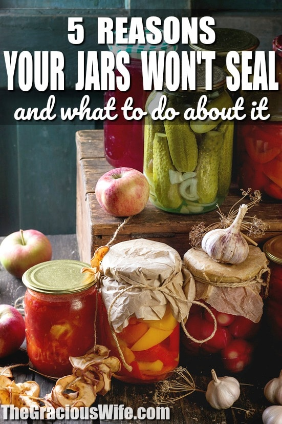 5 Reasons Your Canning Lids Won't Seal and what to do about it -Running into problems while you're canning? If you're a beginning canner, the most common problem is that your jars won't seal. For some easy troubleshooting, read these 5 Reasons Why Your Canning Lids Aren't Sealing and what to do about it!