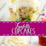Collage of funfetti cupcake with a bite out of it on top, a funfetti cupcake unwrapped, with the words
