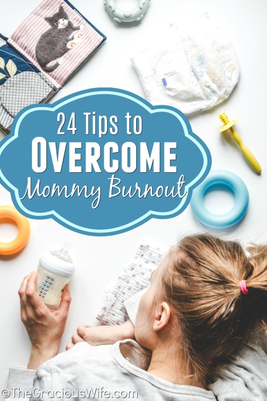 24 Ways to Overcome Mommy Burnout - How to avoid mommy burnout when you're at home with the kids all day.  Keep up when you feel burnt out! Avoid stress, make life easier, and actually enjoy time with family with these tips to overcome mommy burnout.