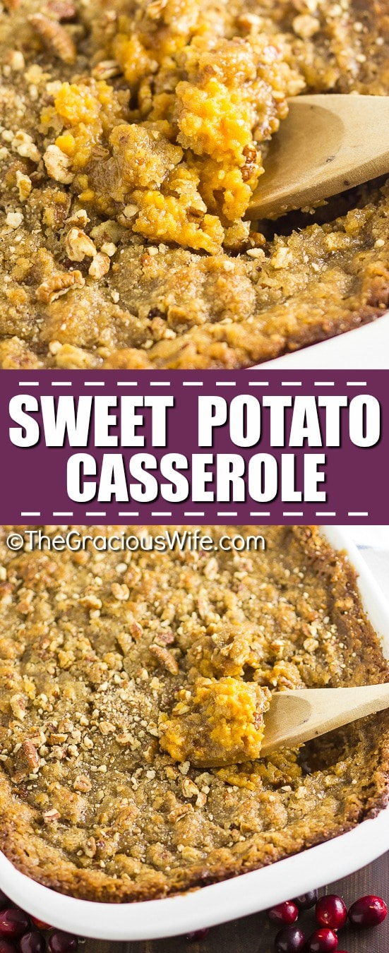 Sweet Potato Casserole Recipe -This Sweet Potato Casserole with pecans is my absolute FAVORITE side dish at Thanksgiving or anytime really! It features features buttery mashed sweet potatoes and a crumbly brown sugar and pecan topping. It is perfectly sweet with a delicious crumb pecan topping!