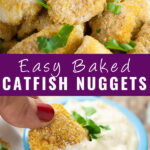 Collage of baked catfish nuggets with a stack of catfish nuggets on top, a nugget being dipped into tartar sauce on bottom, and the words