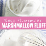 Collage of homemade marshmallow fluff with a close up of marshmallow fluff in a jar on top, marshmallow fluff in a glass bowl with a whisk on bottom, and the words